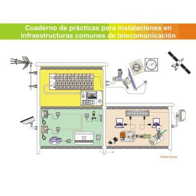 Aulaelectrica.es - Cuaderno de prácticas para instalaciones en infraestructuras comunes de telecomunicación