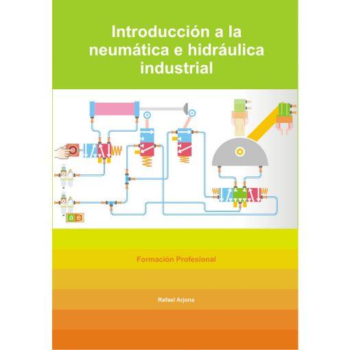 Aulaelectrica.es - Introducción a la neumática e hidráulica industrial
